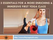 5 Essentials for a More Enriching & Immersive First Yoga Class