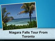 Niagara Falls Tour From Toronto