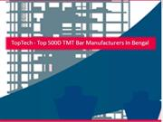 TopTech - Top 500D TMT Bar Manufacturers In Bengal