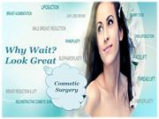 Why Wait? Look Good with Cosmetic Surgery India