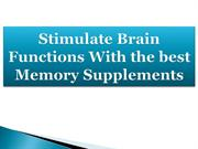 Stimulate Brain Functions With the best Memory Supplements