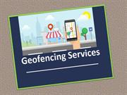 Geo Fencing and Its Various Benefits on Your Small Scale Business