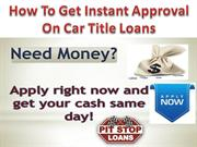 Perfect approval on car title loans in Ontario instantly