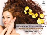 Hair Care Remedies India For Hair Fall And Hair Regrowth