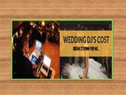 Getting the Best Out Of Your Wedding DJ