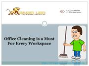 Office cleaning is a must for every workspace
