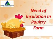 Need of Insulation in Poultry Farm | Poultry Farm Insulation