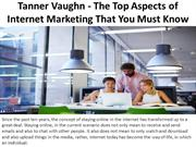 Tanner Vaughn - The Top Aspects of Internet Marketing Th Mus