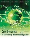 Core Concepts of Accounting Information Systems, 12th Edition - G. Sim