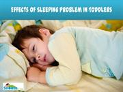 Effects of Sleeping Problem in Toddlers - Snooze For Kids