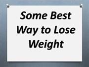 Quickest and Fastest Way to Lose Weight