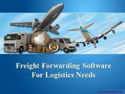 Freight Forwarding Software For Logistics Needs