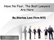 Have No Fear, The Best Lawyers Are Here