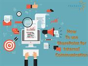 How To Use SharePoint For Internal Communication