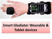 Smart Gladiator Wearable & Tablet devices