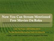 Now You Can Stream Mentioned Free Movies On Roku