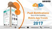 Push Notifications - One of the Leading Mobile App Trends of 2017