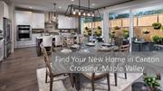 Find Your New Home in Canton Crossing, Maple Valley