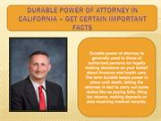 Durable Power Of Attorney In California – Get Certain Important Facts