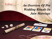 An Overview Of Pre Wedding Rituals In Jain Marriage
