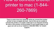 how to connect brother printer to mac (1-844-260-7869)