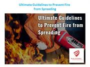 Ultimate Guidelines to Prevent Fire from Spreading