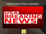 USA Breaking News Highlights