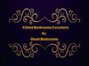 Fitted Bedrooms Furniture - Hush Bedrooms