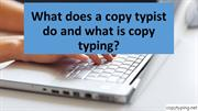 What Does a Copy Typist Do and What Is Copy Typing?