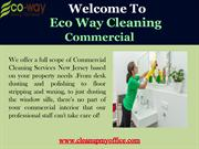 Best Eco friendly Commercial Cleaning