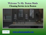 Maids service in Boston