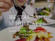 How Can Restaurant Mobile Apps Help You Continually Offer Something