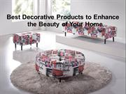 Best Decorative Products to Enhance the Beauty of Your Home