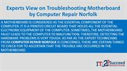 Experts View on Troubleshooting Motherboard by Computer Repair Norfolk