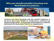 Why You consider Investing into Real Estate in Lucknow