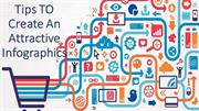 Tips TO Create An Attractive Infographics
