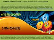 1-844-204-9299 Antivirus 247 support phone number -emailsupportlab