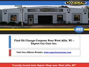 Find Oil Change Coupons Near West Allis, WI – Expert Car Care Inc.