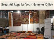 Beautiful Rugs for Your Home or Office