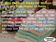 Why Moisture Socks for Women Are Best Healer of Heels