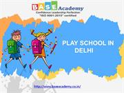 Play School in west delhi