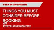 Things You Must Consider Before Booking an Event Planner Company