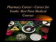 Pharmacy Career -   Best Para Medical Courses