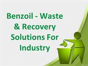 BENZOIL - Waste & Recovery Solutions For Industry