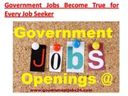 Government Jobs Become True for Every Job Seeker