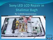 Sony LED LCD Repair in Shalimar Bagh