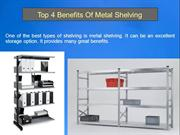 Top 4 Benefits Of Metal Shelving