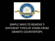 SIMPLE WAYS TO REMOVE 5 DIFFERENT TYPES OF STAINS FROM GRANITE COUNTER