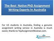 The Best  Native PhD Assignment Writing Expert In Australia