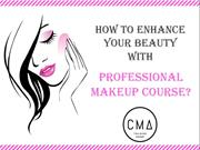 How to enhance your beauty with professional makeup course?